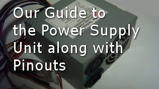Power Supply Unit (PSU) basics | Including ATX power supply pinouts